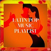 Latin Pop Music Playlist de Miami Beatz, Emerson Ensamble, Grupo Super Bailongo, Nuevas Voces, Grupo Hanyak, Alegra, Countdown Singers, Boricua Boys, Princess Beat, CDM Project, Airflow, MoodBlast, Los Locos del Rock'n Roll