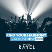 Find Your Harmony Radioshow #188 von Andrew Rayel