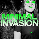 Minimal Invasion (Top Selection Minimal Techno) by Various Artists