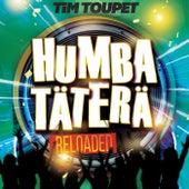 Humba Täterä von Tim Toupet