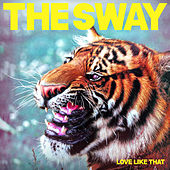 Love Like That de The Sway