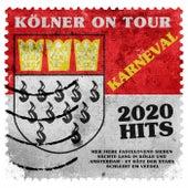 Kölner on Tour - Karneval 2020 Hits (Mer fiere Fastelovend sieben Nächte lang in Kölle und Amsterdam - Et Hätz der Stars schleiht em Veedel) von Various Artists