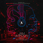 Right In The Night (Remixes) von Jam & Spoon