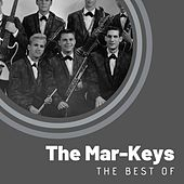 The Best of The Mar-Keys von The Mar-Keys