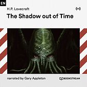 The Shadow out of Time von Bookstream Audiobooks