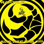 Blood, Sweat, Tears (Instrumental & Acapella) de Raptile