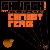 Church Redux (Chrissy Remix) von Jabru