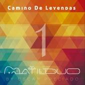 Camino de Leyendas by Matilduo