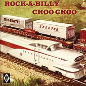Rock-A-Billy Choo Choo by Various Artists