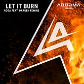 Let It Burn de Roda