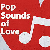 Pop Sounds of Love de Various Artists