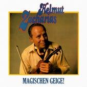 Magischen Geige (Remastered) by Helmut Zacharias