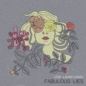 Fabulous Lies de Low