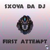 First Attempt by Sxova Da DJ