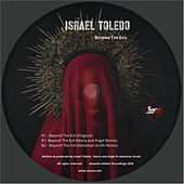 Beyond The Evil de Israel Toledo