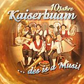 Des is a Musi von Kaiserbuam