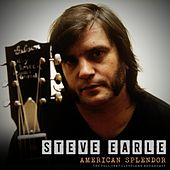 American Splendor by Steve Earle