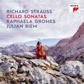 Richard Strauss: Cello Sonatas by Raphaela Gromes