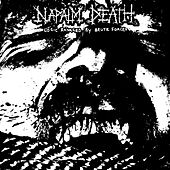 Logic Ravaged by Brute Force by Napalm Death