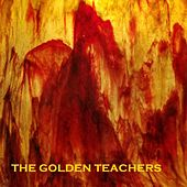 Don't Believe by The Golden Teachers