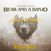 LIVE From Winston House by Bear and a Banjo