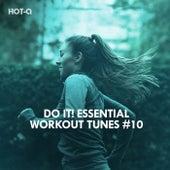 Do It! Essential Workout Tunes, Vol. 10 de Hot Q