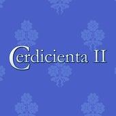 Cerdicienta II by Chikili Tubbie