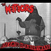 Dreamin' up a Nightmare / The Curse I Am by The Meteors