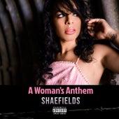 A Woman's Anthem von Shaefields