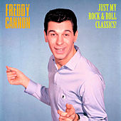 Just My Rock & Roll Classics (Remastered) by Freddy Cannon