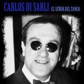 El Señor del Tango (Remastered) de Carlos Di Sarli