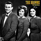 The Three Bells (Remastered) by The Browns