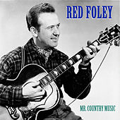 Mr. Country Music (Remastered) by Red Foley