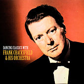 Dancing Classics with Frank Chacksfield & His Orchestra (Remastered) de Frank Chacksfield