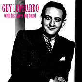 With His Sweet Big Band (Remastered) de Guy Lombardo