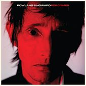 Pop Crimes von Rowland S. Howard
