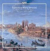 Veracini: Overtures & Concerti, Vol. 2 by Federico Guglielmo