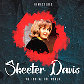 The End of the World (Remastered) de Skeeter Davis