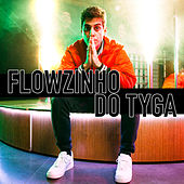 Flowzinho do Tyga de Fabio Brazza