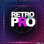 Retro Pro Riddim by Various Artists