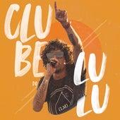 Clube do Lulu (Ao Vivo) by Lulu Mello