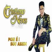 Pois É! Sou Assim by Cristiano Neves