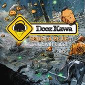 Sous la pluie (avec Swift Guad) de Dooz Kawa