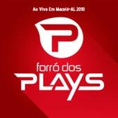 Ao Vivo em Maceió - AL 2010 von Forró dos Plays