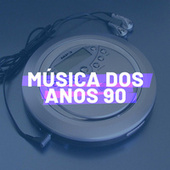 Música dos Anos 90 by Various Artists