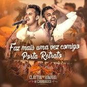 Faz Mais um Vez Comigo / Porta Retrato (Ao Vivo) de Clayton & Romário