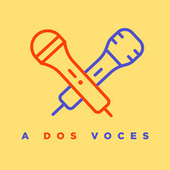 A Dos Voces von Various Artists