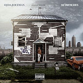 32 Trenches by OJ Da Juiceman