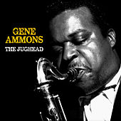 The Jughead (Remastered) de Gene Ammons