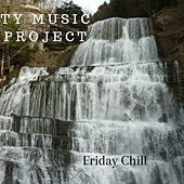 Friday Chill von Ty Music Project